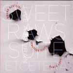 SWEET RAWS SUITE ETCETERA
